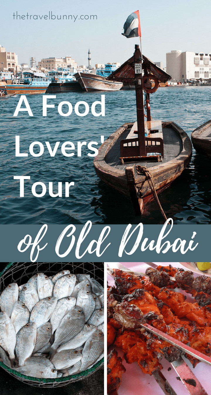 A food tour of old Dubai discovering markets, souks and the flavours and traditions of old Dubai #Dubai #foodtour #cuisine