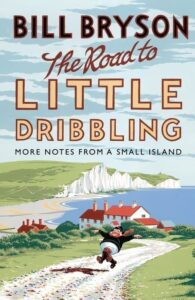 bill-bryson-the-road-to-little-dribbling