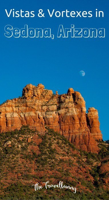 Tips for visiting Sedona in search of views and vortexes