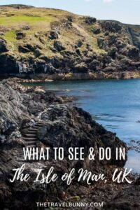 What to see and do in the Isle of Man, British Isles
