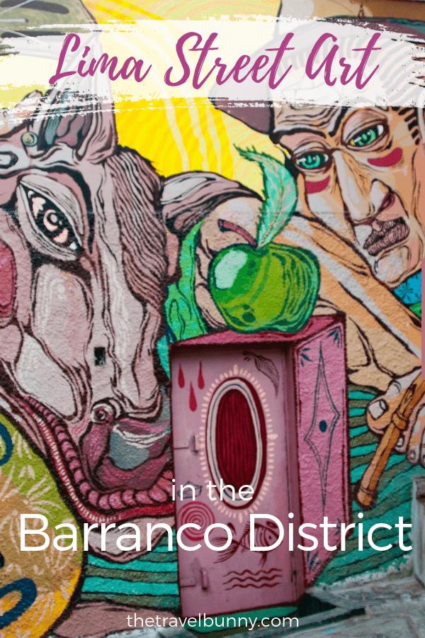 Discovering street art in Lima's Barranco district, Peru #peru #streetart