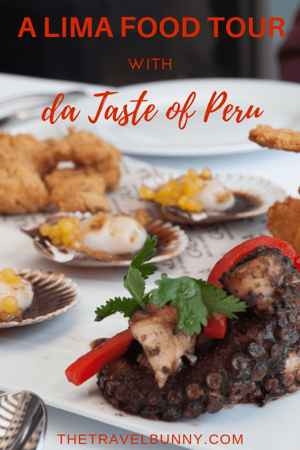 Reviewed - A Lima Food Tour with da Taste of Peru exploring the food, culture and history of Lima