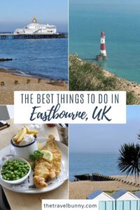 Things to do in Eastbourne, East Sussex