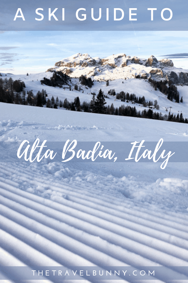 A guide to Alta Badia ski resort in the Italian Dolomites. All the information you need to know from where to stay, where to ski and what to do off piste on your ski trip to Alta Badia. #Italy #ski #travelguide