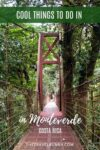 Things to do in Monteverde, Costa Rica