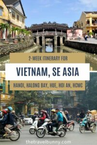 Japanese Bridge, Hoi An and scooters in Hanoi